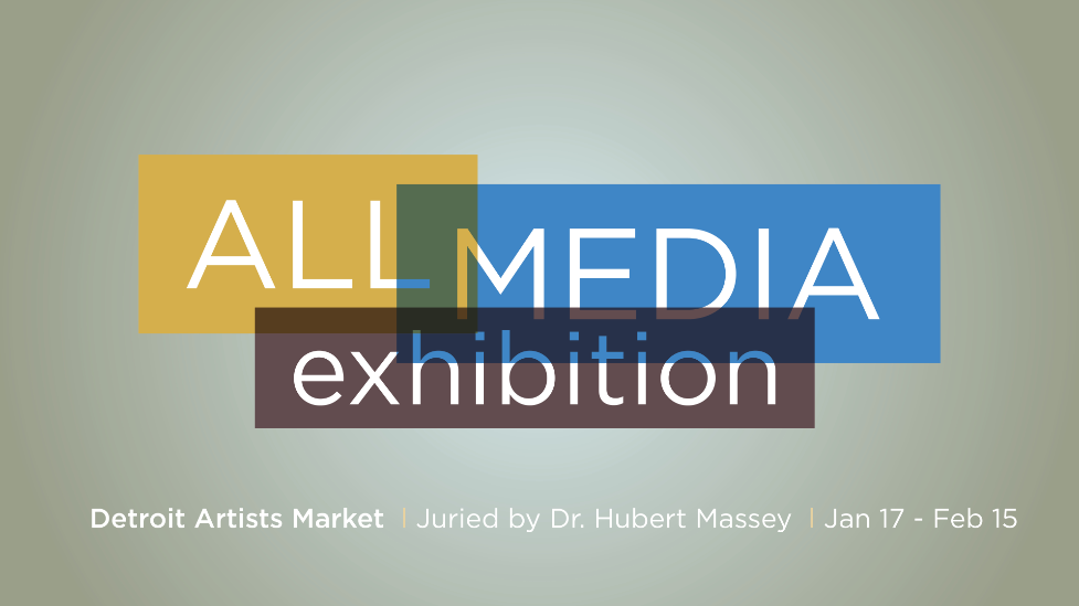 All Media Exhibition, Juried by Dr. Hubert Massey